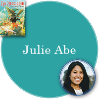 Julie Abe in turquoise circle with cover of Eva Evergreen, Semi-Magical Witch in top left corner and photo of Julie in bottom right corner