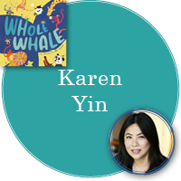 Karen Yin in turquoise circle with cover of Whole Whale in top left corner and photo of Karen in bottom right corner