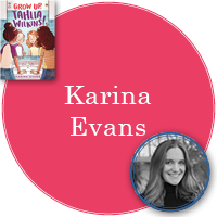 Karina Evans in pink circle with cover of Grow Up, Tahlia Wilkins in top left corner and photo of Karina in bottom right corner