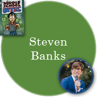 Steven Banks in green circle with cover of Middle School Bites in top left corner and photo of Steven in bottom right corner