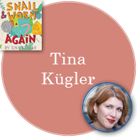 Tina Kügler in pink circle with cover of Snail and Worm Again in top left corner and photo of Tina in bottom right corner