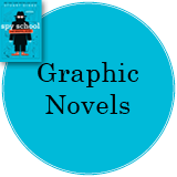 Graphic Novels in blue circle with cover of Spy School: The Graphic Novel in top left corner
