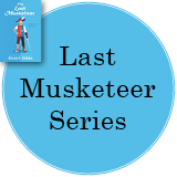 Last Musketeer Series in a bright blue circle with the cover of Last Musketeer in the top left corner