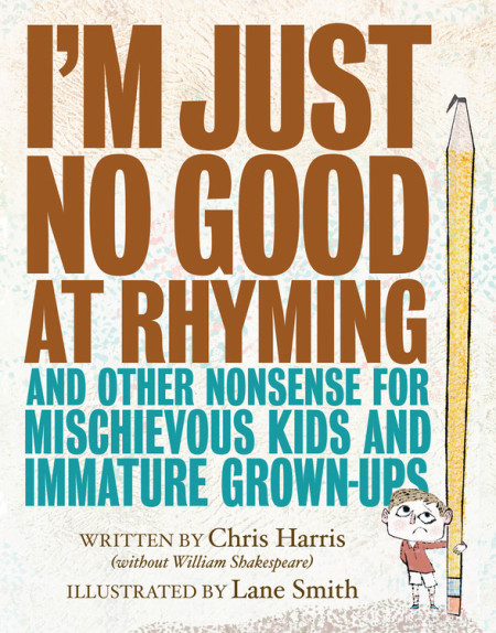 I'm Just No Good at Rhyming and Other Nonsense for Mischievous Kids and Immature Grown-Ups for Bookwood 2018 with Once Upon a Time Bookstore