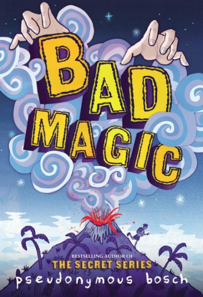 Bad Magic by Pseudonymous Bosch for Bookwood 2018 with Once Upon A Time Bookstore