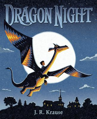 Dragon Night book cover by J. R. Krause