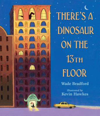 There's A Dinosaur on the 13th Floor book cover