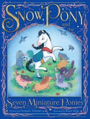 Snow Pony and the Seven Miniature Ponies book cover