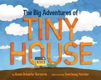 The Big Adventures of Tiny House Cover