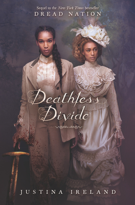 Deathless Divide by Justina Ireland book cover