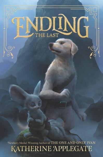 Endling The Last by Katherine Applegate