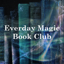 Everyday Magic Book Club at Once Upon A Time Bookstore