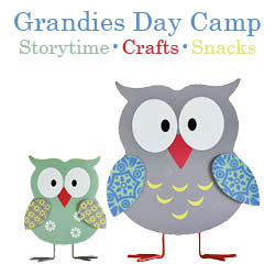 Grandies Day Camp at Once Upon A Time with Storytime, Crafts, and Snacks