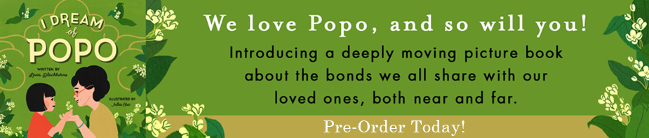 We love Popo, and so will you! Introducing a deeply moving picture book about the bonds we all share with our loved ones, both near and far. Pre-Order Today!