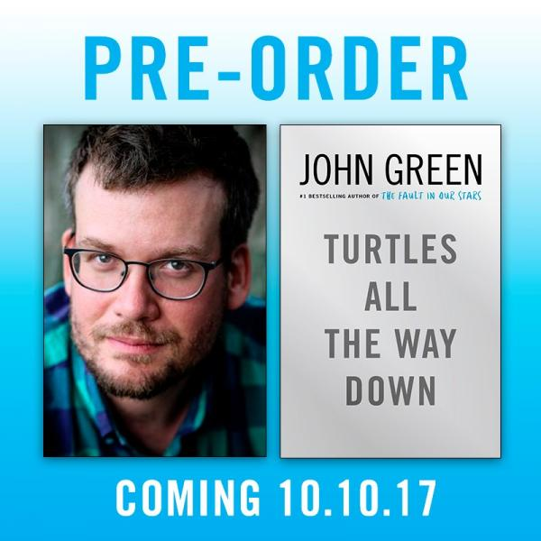 Turtles All the Way Down by John Green Pre-Order from Once Upon A Time Bookstore