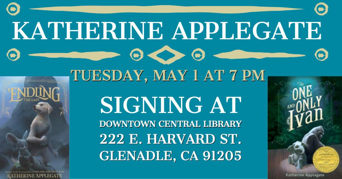 Katherine Applegate signing Endling The Last at the Downtown Central Library on Tuesday, May 1st at 7 pm