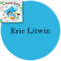 Eric Litwin in blue circle with cover image of the Poop Song in top left.