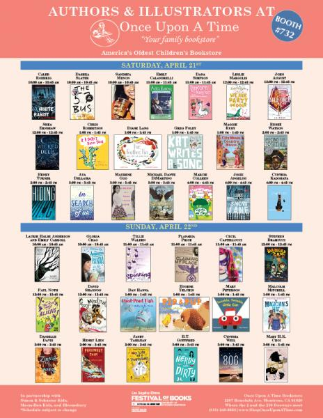 Schedule of Authors & Illustrators at Booth #732 at the LA Times Festival of Books 2018 with Once Upon A Time Bookstore