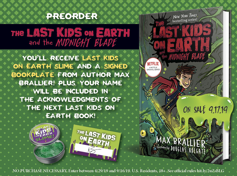 Last Kids on Earth and the Midnight Blade pre-order swag by Max Brallier