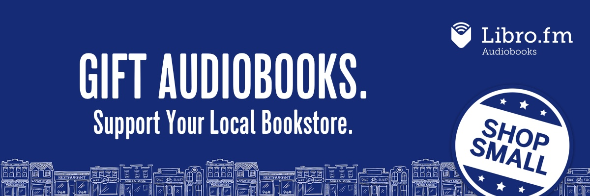 Gift Audiobooks. Support Your Local Bookstore. Shop Small Libro.fm audiobooks for Small Business Saturday Indies First
