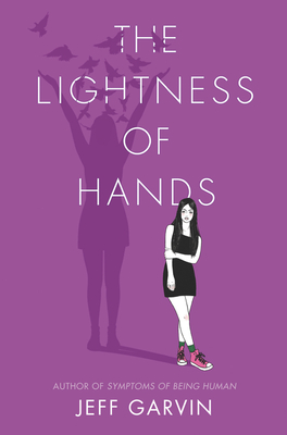 The Lightness of Hands by Jeff Garvin book cover
