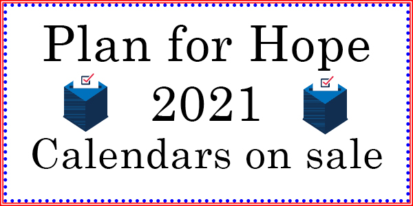 Red stripe and blue dot border around a white background with black text reading Plan for Hope 2021 Calendars on sale and two blue ballot boxes around the number 2021