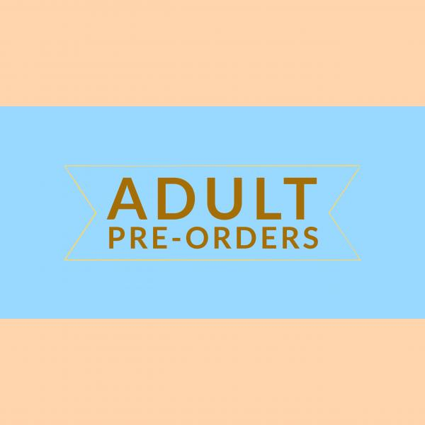 Adult Pre-orders from Once Upon A Time