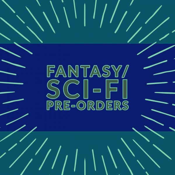 Fantasy and Sci-Fi Pre-orders from Once Upon A Time