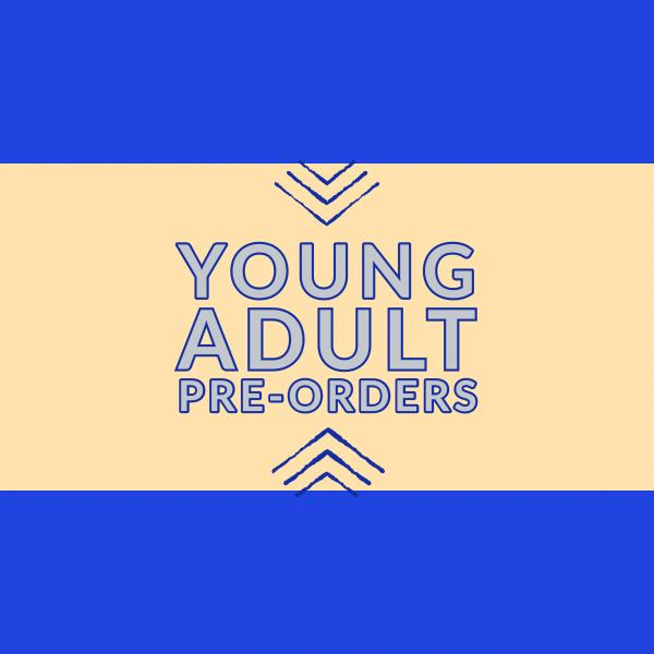 Young Adult (YA) Pre-orders from Once Upon A Time