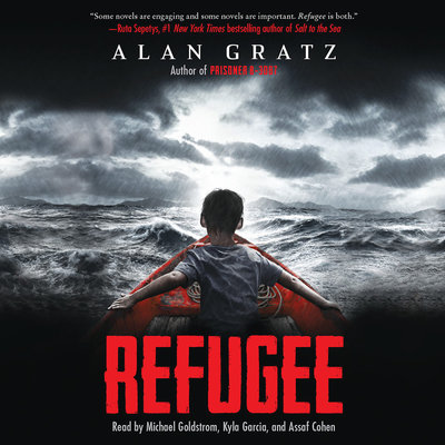Refugee written by Alan Gratz, read by Michael Goldstrom, Kyla Garcia, and Assaf Cohen, audiobook from Libro.fm