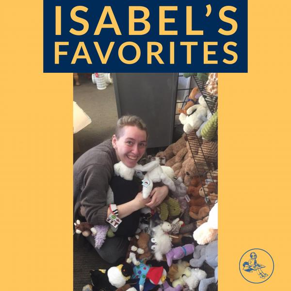 Isabel's Favorite Staff Picks from Once Upon A Time Bookstore