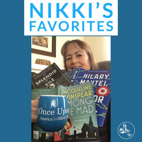 Nikki's Favorite Staff Picks from Once Upon A Time Bookstore