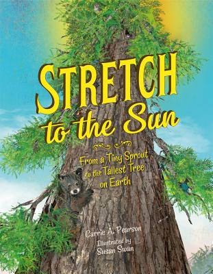 Stretch to the Sun by Carrie A. Pearson book cover