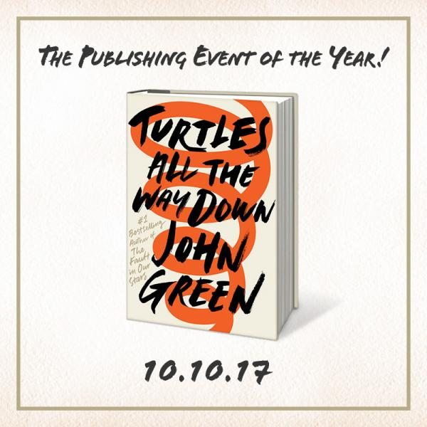 Pre-order Turtles All the Way Down signed copies by John Green from Once Upon A Time Bookstore