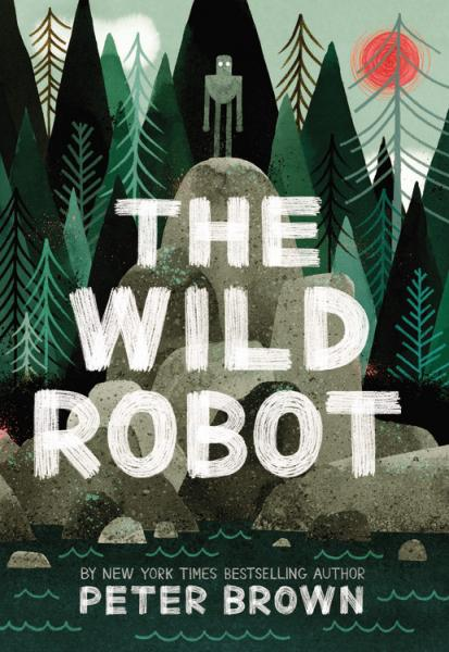 The Wild Robot by Peter Brown is Once Upon a Time Bookstore's One Summer, One Book Family Read-aloud
