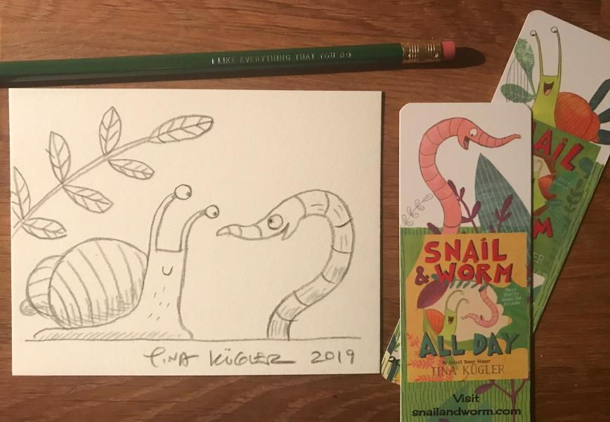 Snail and Worm All Day pre-order gift from Tina Kugler and Once Upon A Time Bookstore